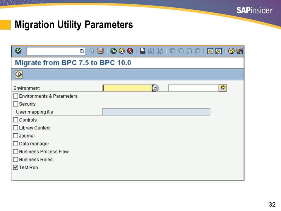 32 Migration Utility Parameters