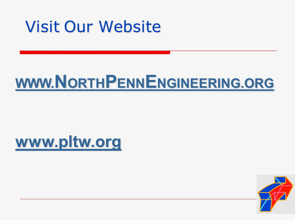 Visit Our Website WWW. N ORTH P ENN E NGINEERING.ORG WWW.