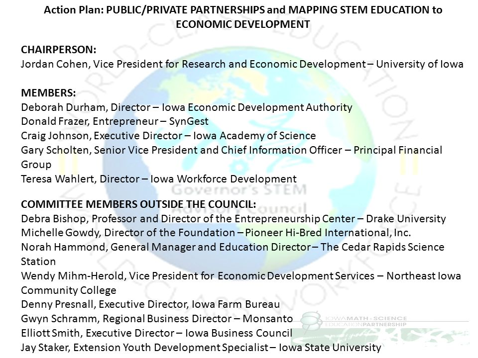 Action Plan: PUBLIC/PRIVATE PARTNERSHIPS and MAPPING STEM EDUCATION to ECONOMIC DEVELOPMENT CHAIRPERSON: Jordan Cohen, Vice President for Research and