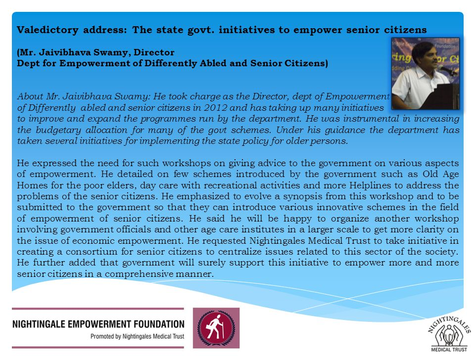 Valedictory address: The state govt. initiatives to empower senior citizens (Mr.