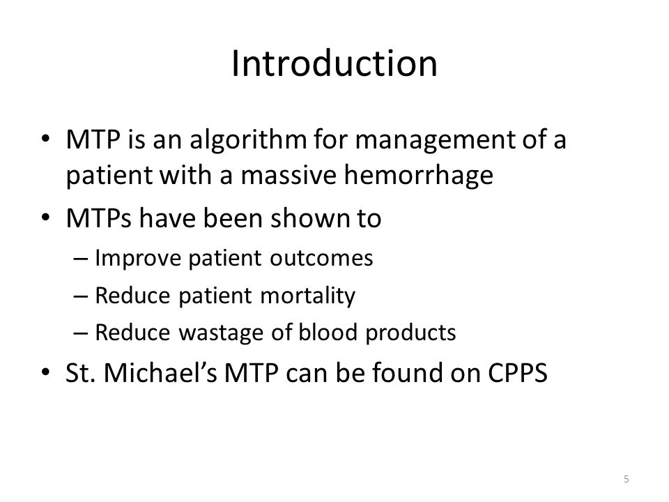 MTP: Activation MD assesses the patient and makes a decision to activate MTP MD (or delegate) calls Transfusion Medicine Laboratory (ext 5084) and requests to activate MTP 16
