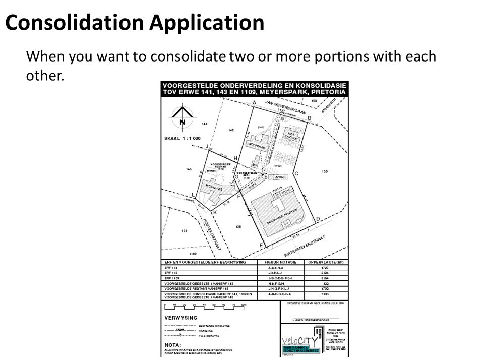 When you want to consolidate two or more portions with each other. Consolidation Application