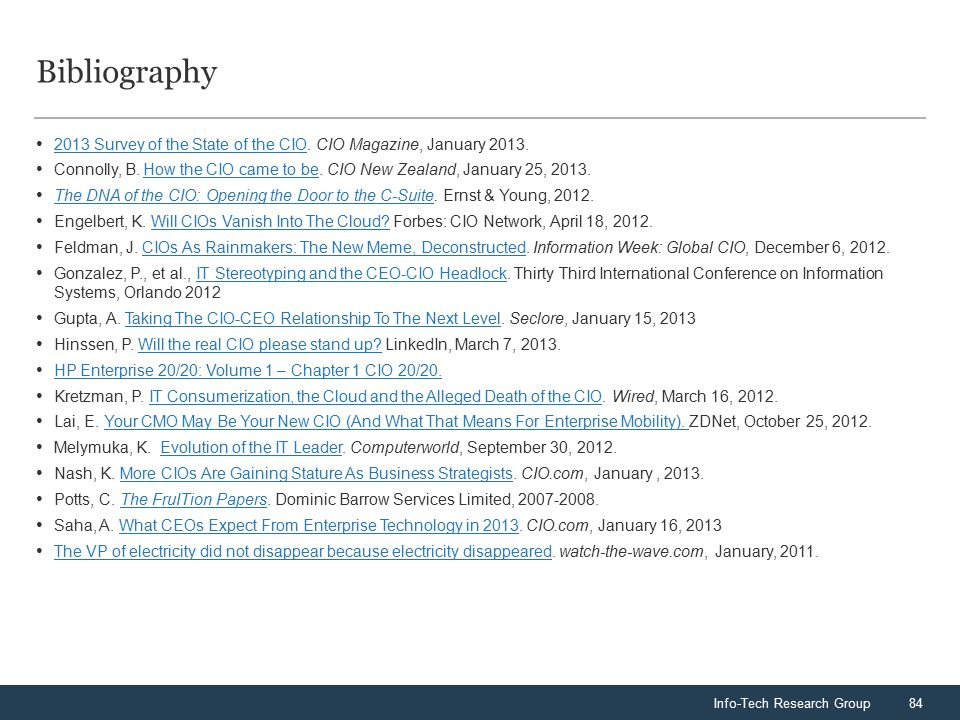 Info-Tech Research Group84 Bibliography 2013 Survey of the State of the CIO.