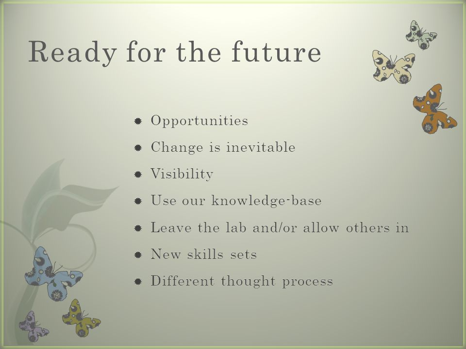 Ready for the future