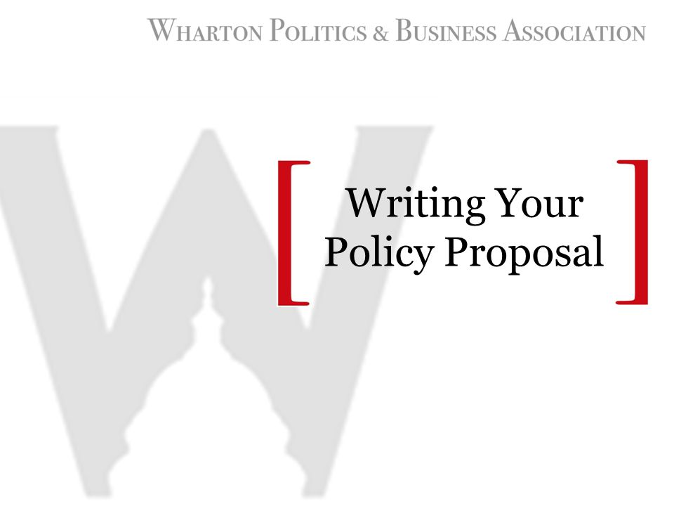 Writing Your Policy Proposal