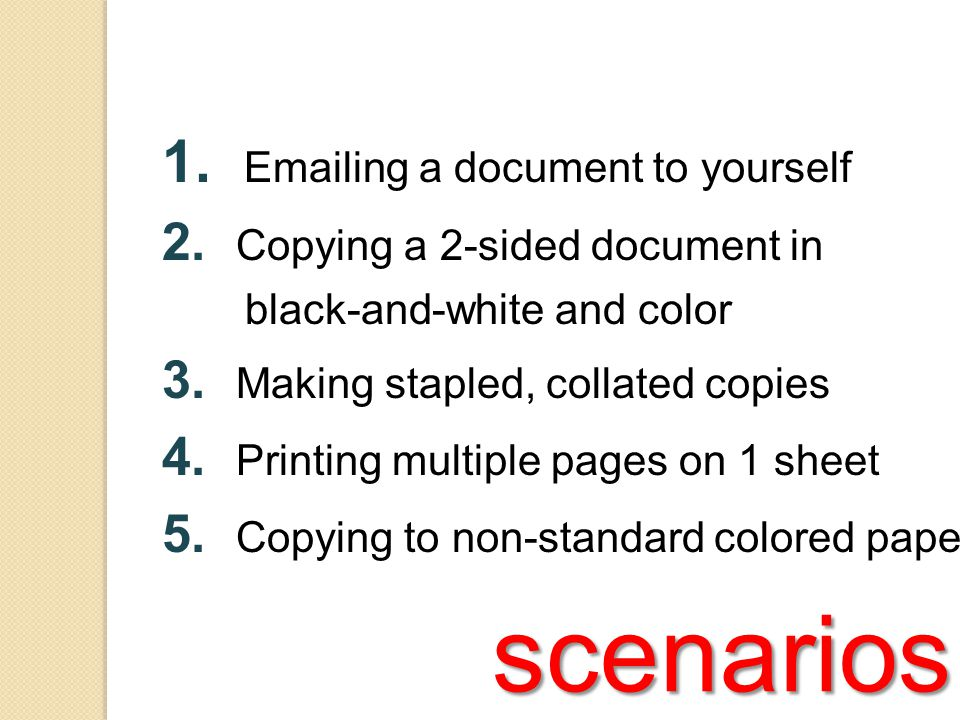 scenarios 1. Emailing a document to yourself 2.