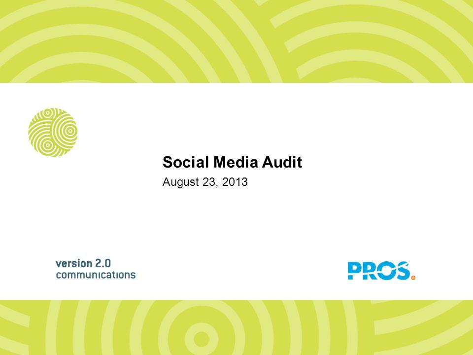 August 23, 2013 Social Media Audit