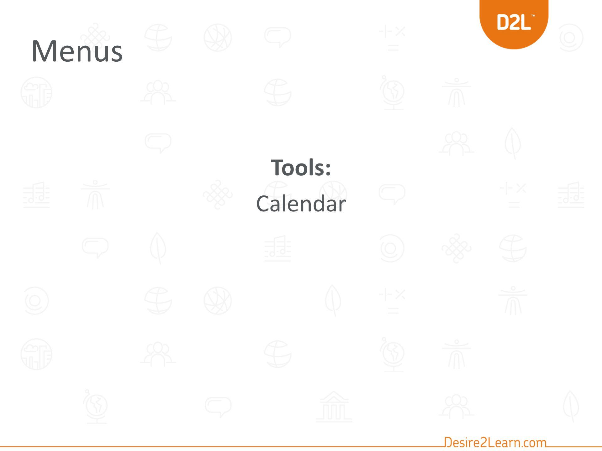 Tools: Calendar Menus