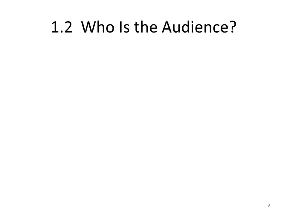 1.2 Who Is the Audience 9