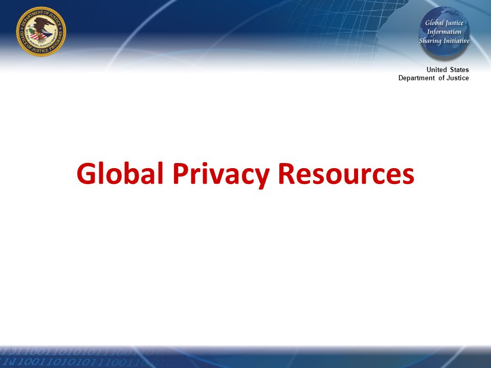 United States Department of Justice Global Privacy Resources