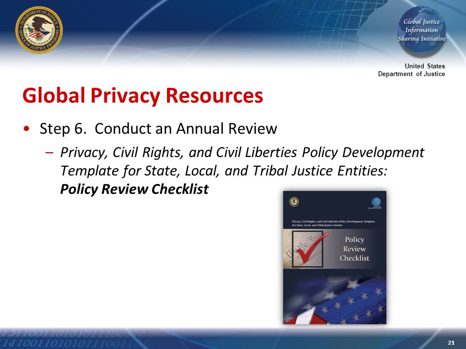 United States Department of Justice 21 Global Privacy Resources Step 6.