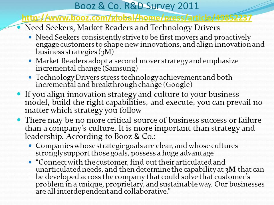 Booz & Co. R&D Survey 2011 http://www.booz.com/global/home/press/article/49852237 http://www.booz.com/global/home/press/article/49852237 Need Seekers,