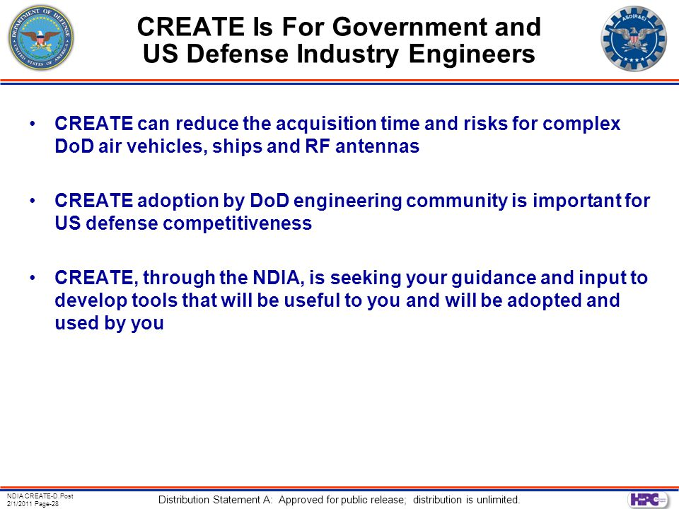 NDIA CREATE-D.Post 2/1/2011 Page-28 Distribution Statement A: Approved for public release; distribution is unlimited.
