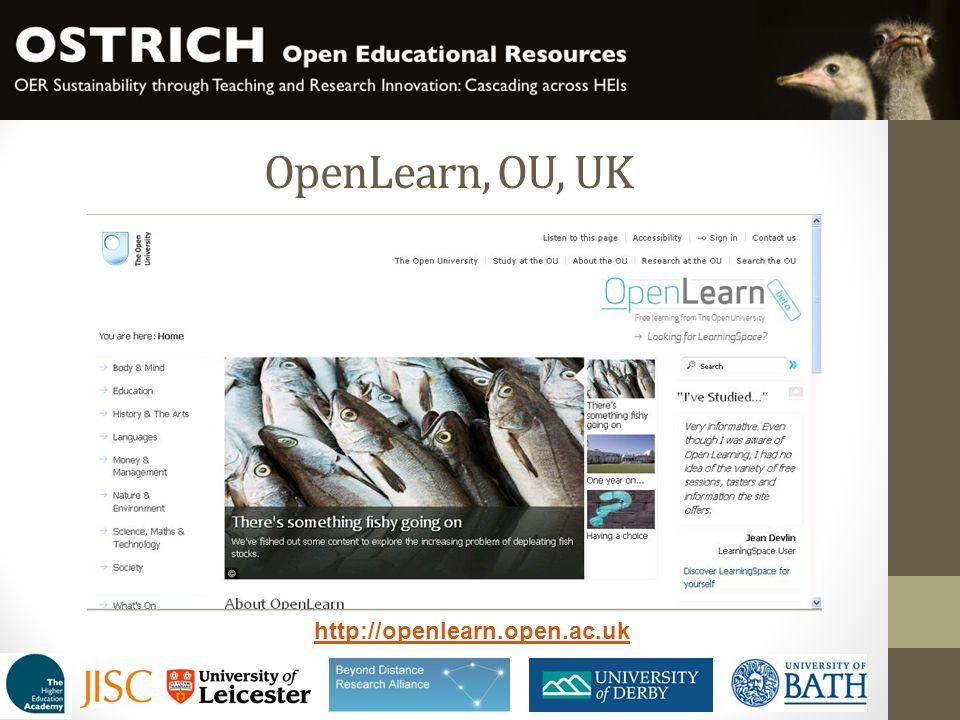 OpenLearn, OU, UK http://openlearn.open.ac.uk