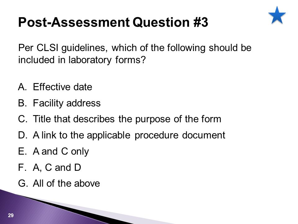 Per CLSI guidelines, which of the following should be included in laboratory forms.