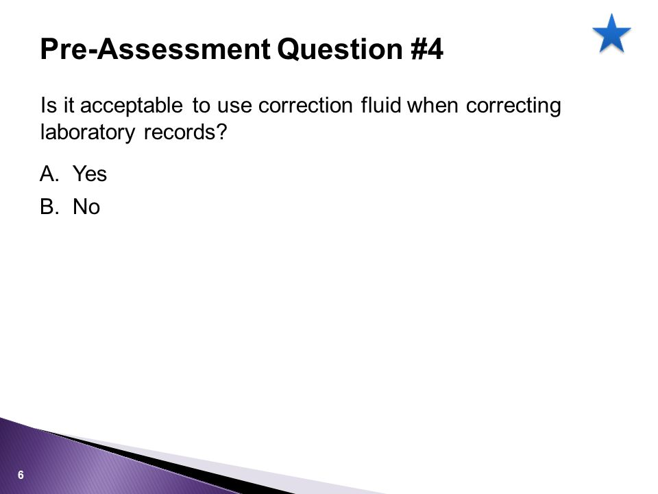 Is it acceptable to use correction fluid when correcting laboratory records.