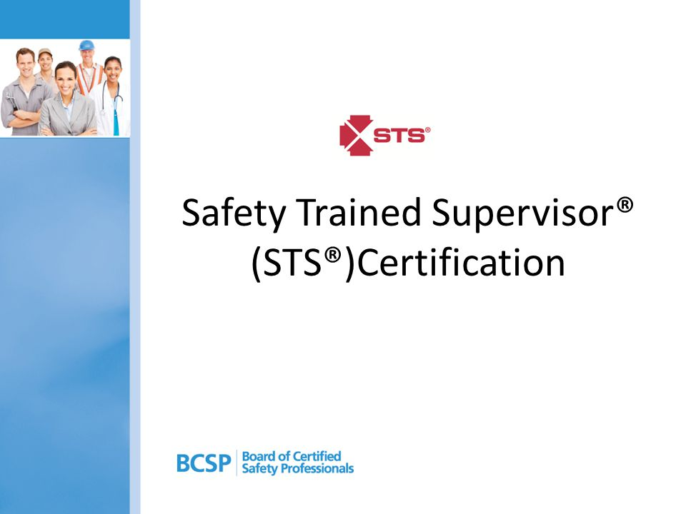 Safety Trained Supervisor® (STS®)Certification