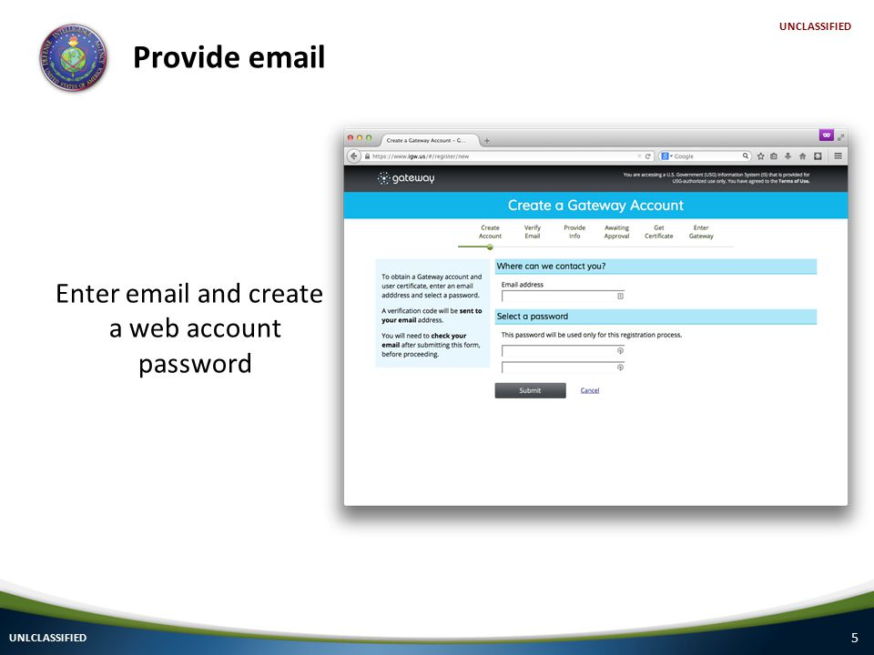 6 Validate email UNLCLASSIFIED UNCLASSIFIED Check your email...