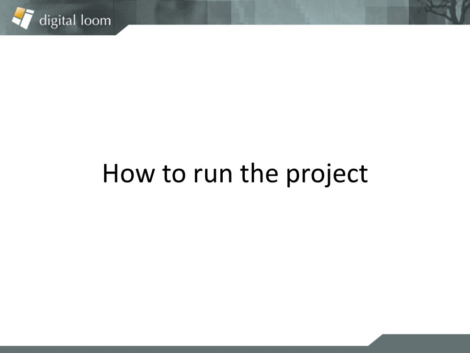 How to run the project