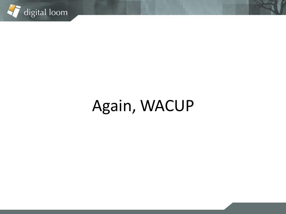 Again, WACUP