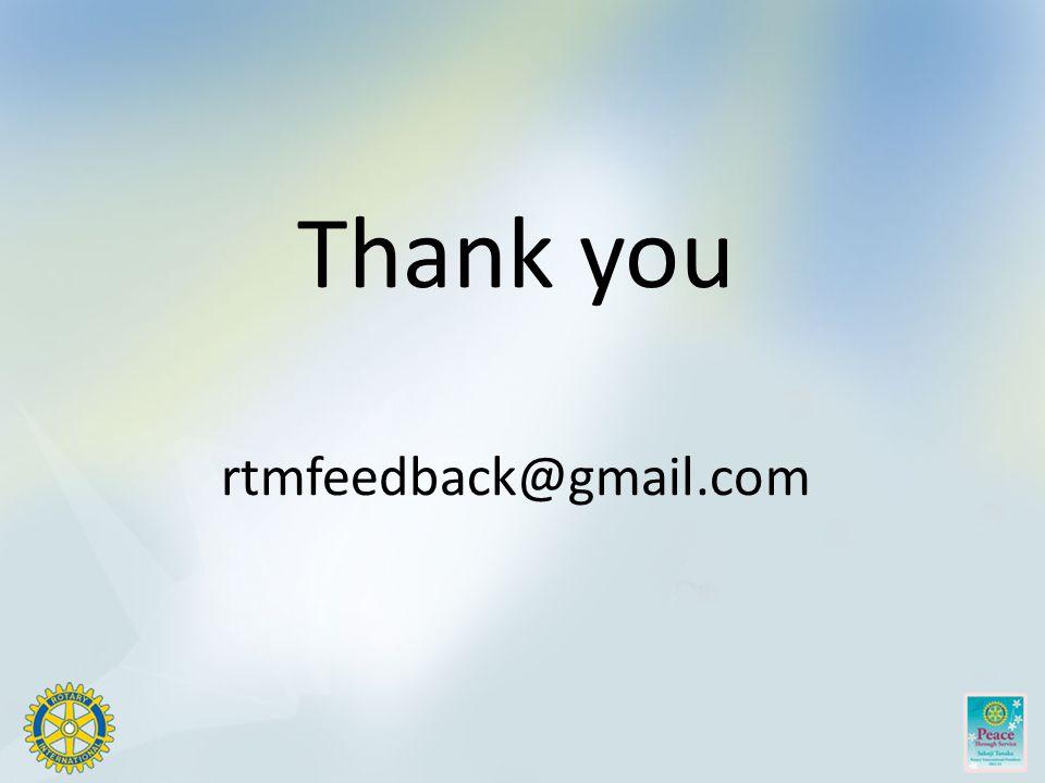 Thank you rtmfeedback@gmail.com