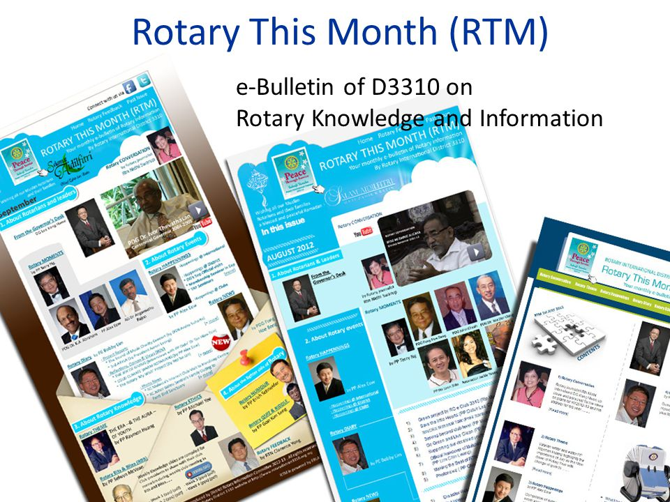Call for Action Your Contribution Happenings – Advertise your activities around your club Diary – Report your club projects, – Send in photo-news of your club activities and – Give reflections as Rotarian Moments – Write down the Rotary activity that touched your heart and submit to us