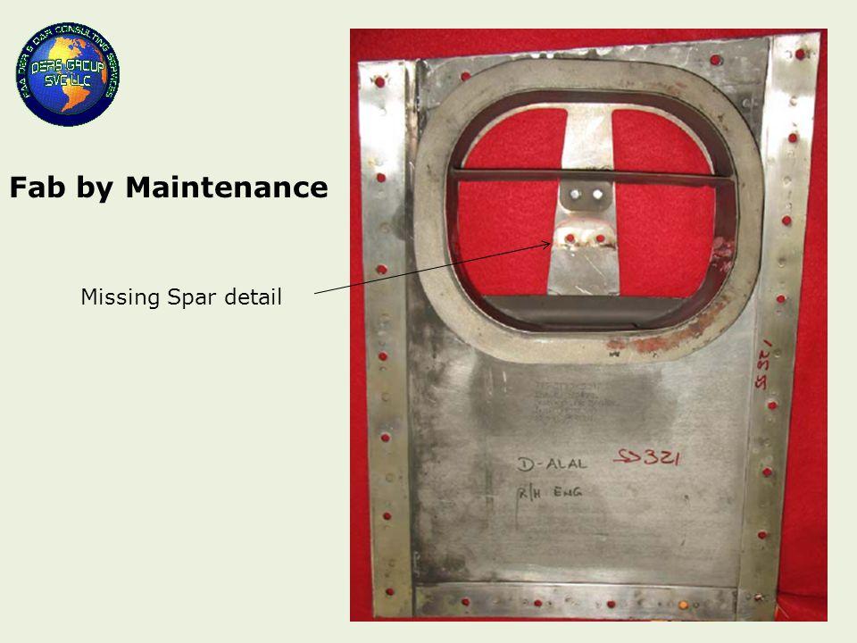 Missing Spar detail Fab by Maintenance