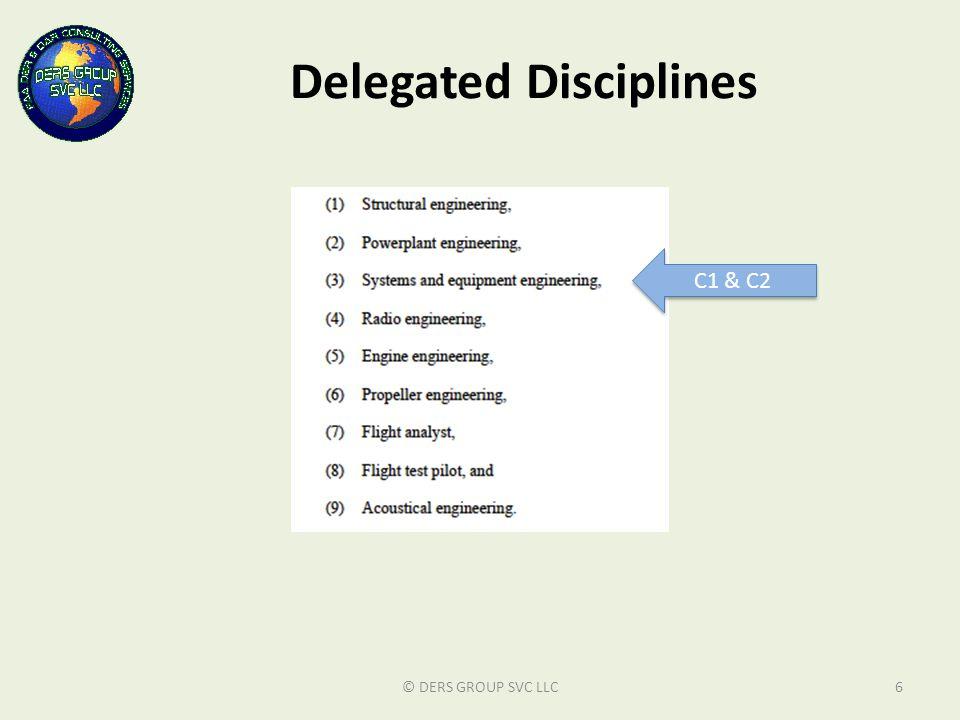 Delegated Disciplines © DERS GROUP SVC LLC6 C1 & C2