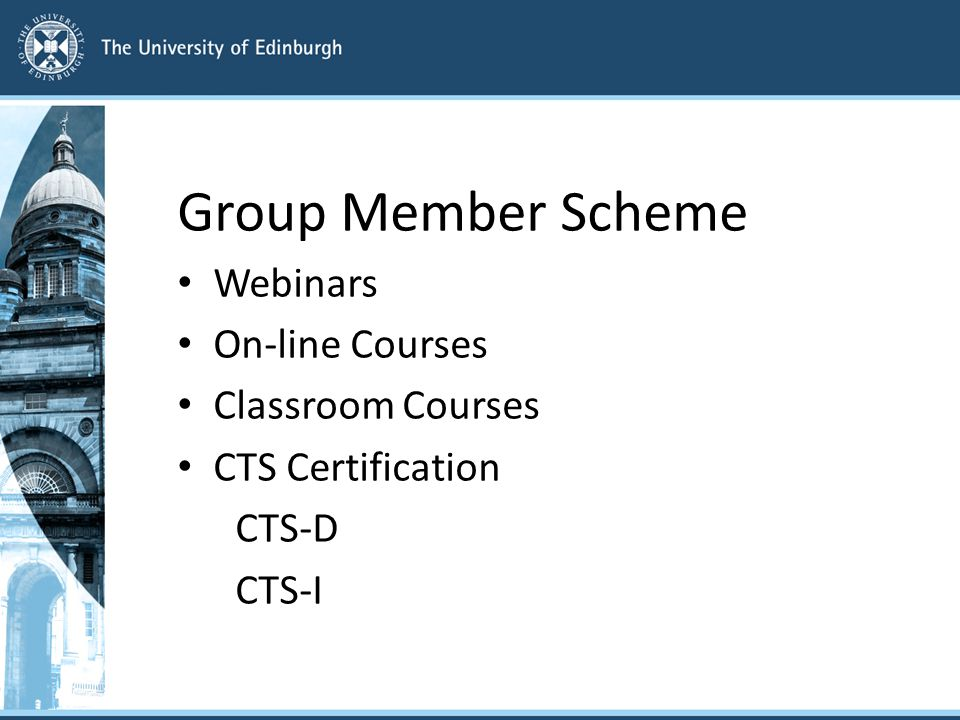 Group Member Scheme Webinars On-line Courses Classroom Courses CTS Certification CTS-D CTS-I