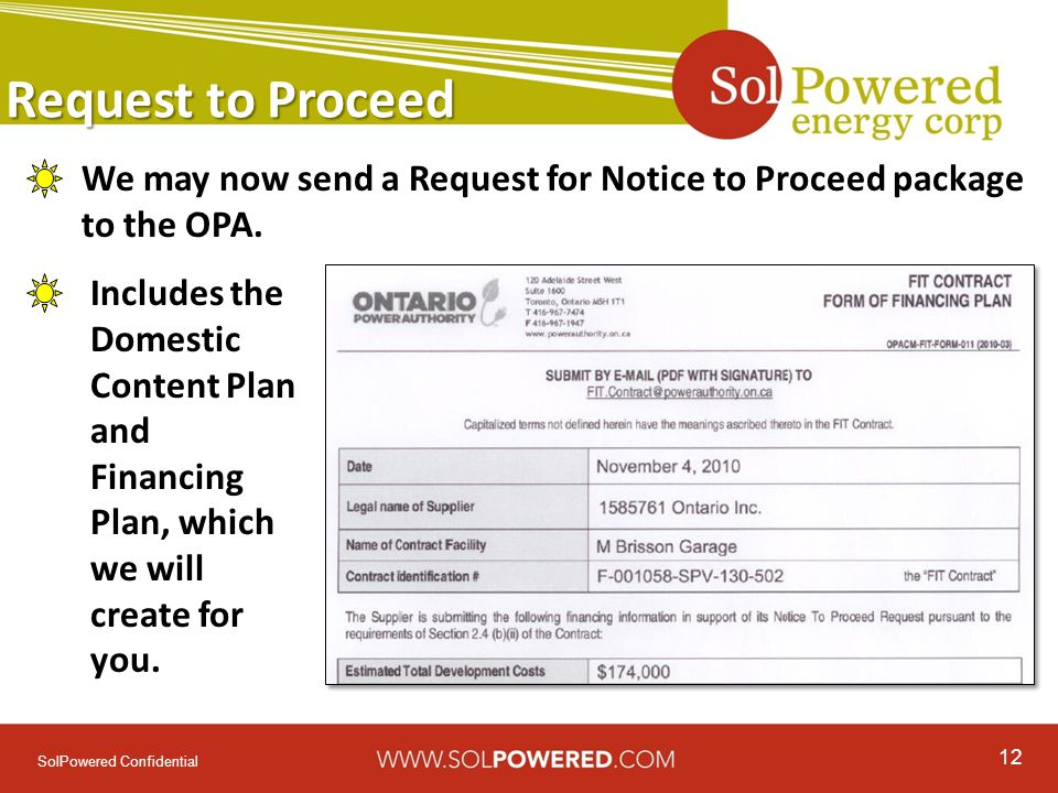 12 SolPowered Confidential Request to Proceed We may now send a Request for Notice to Proceed package to the OPA.