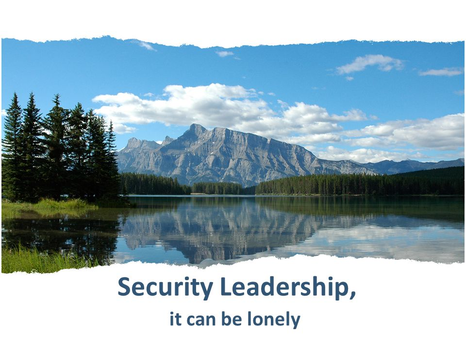 Security Leadership, it can be lonely