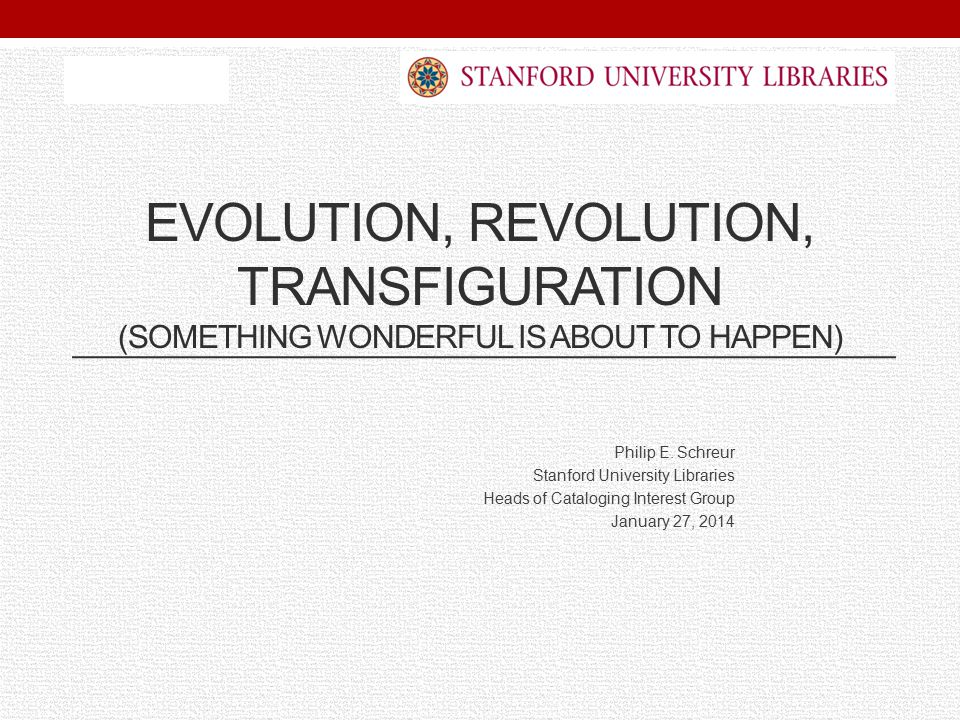 EVOLUTION, REVOLUTION, TRANSFIGURATION (SOMETHING WONDERFUL IS ABOUT TO HAPPEN) Philip E.