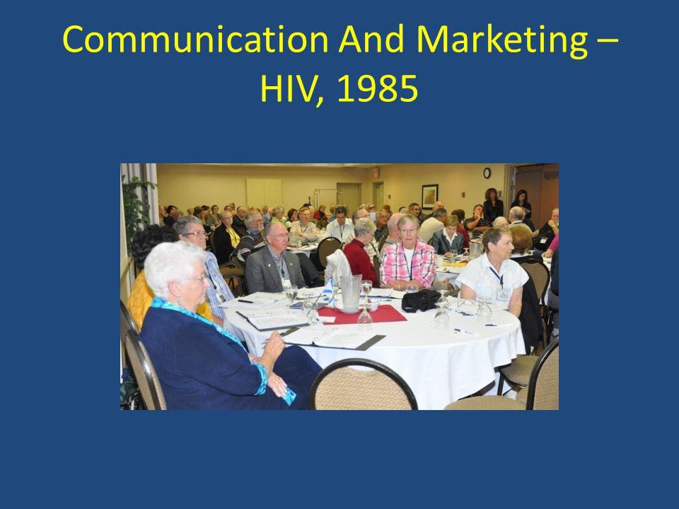 Communication And Marketing – HIV, 1985
