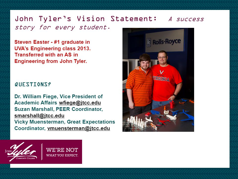 John Tyler's Vision Statement: A success story for every student.