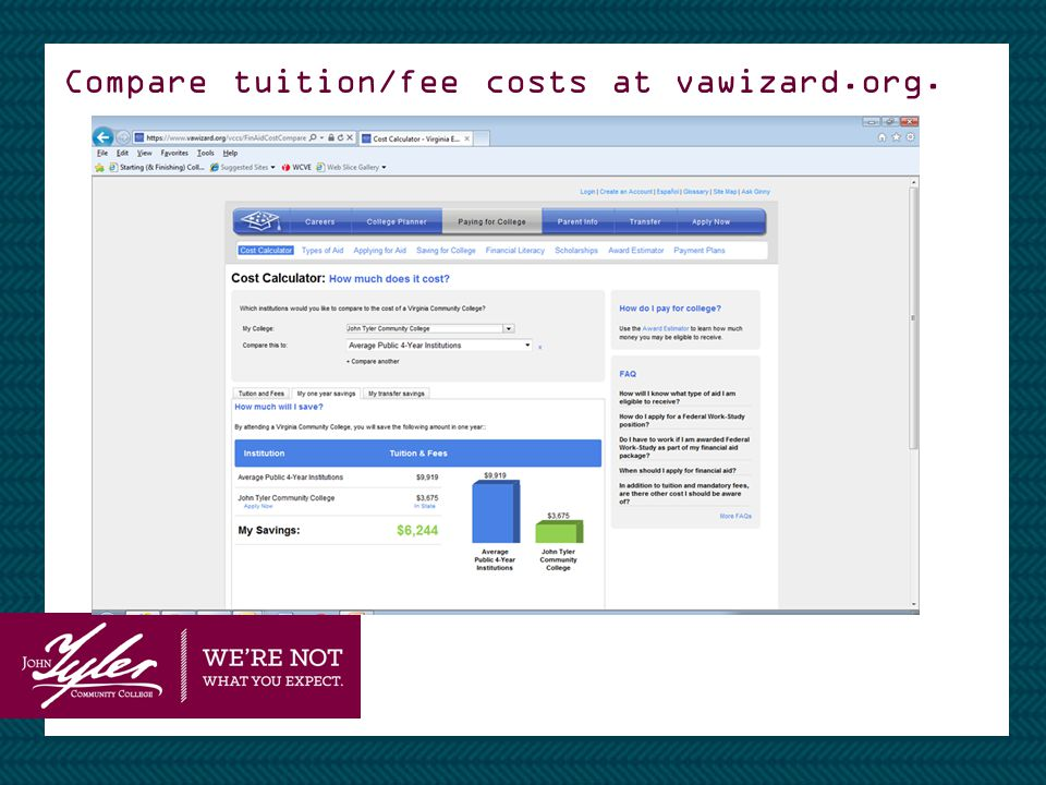 Compare tuition/fee costs at vawizard.org.