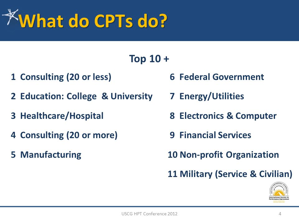 Where do CPTs work? 5USCG HPT Conference 2012