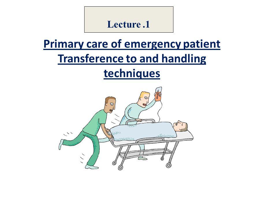 Principle for safe patient transfer 6.