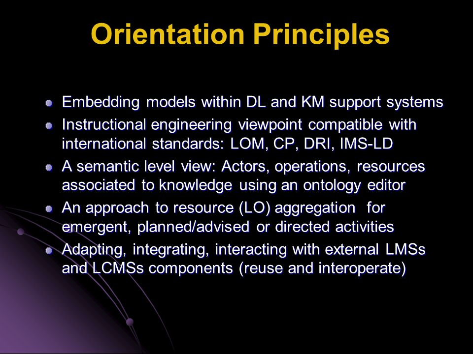 Technology Orientations RUP iterative incremental architecture method based on user's needs - UML diagrams Model Driven Architecture (PIM, PSM, Code) 3-levels Component Integration Browser Integration Web Services Communication Components Encapsulation, Scripting, Fusion on a Service Bus XML as main data exchange format) Interoperate components from different platforms: J2EE,.NET, … Open Source product Free of charge for public research and education Licensed to LORNET industrial partners