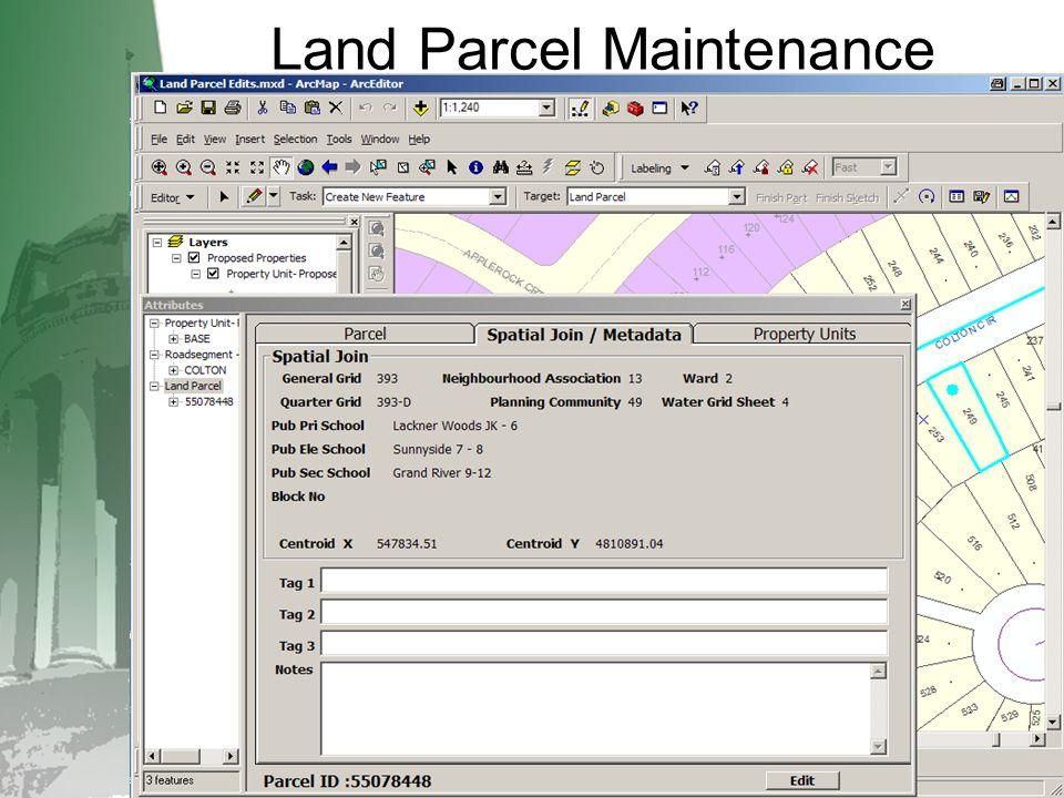 Land Parcel Maintenance