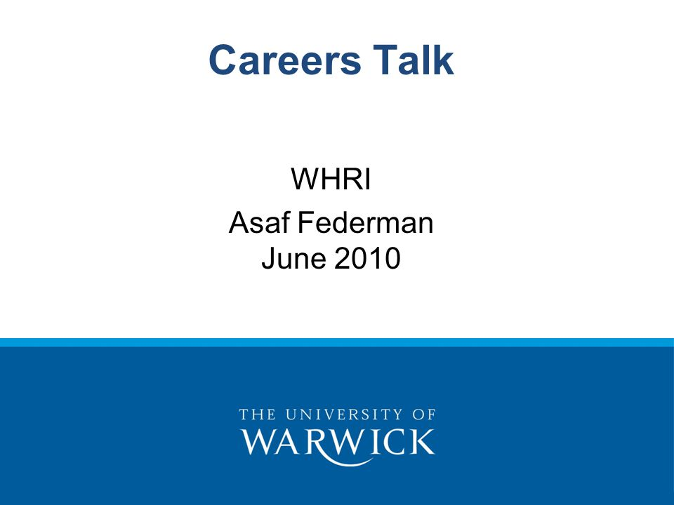 Careers Talk WHRI Asaf Federman June 2010