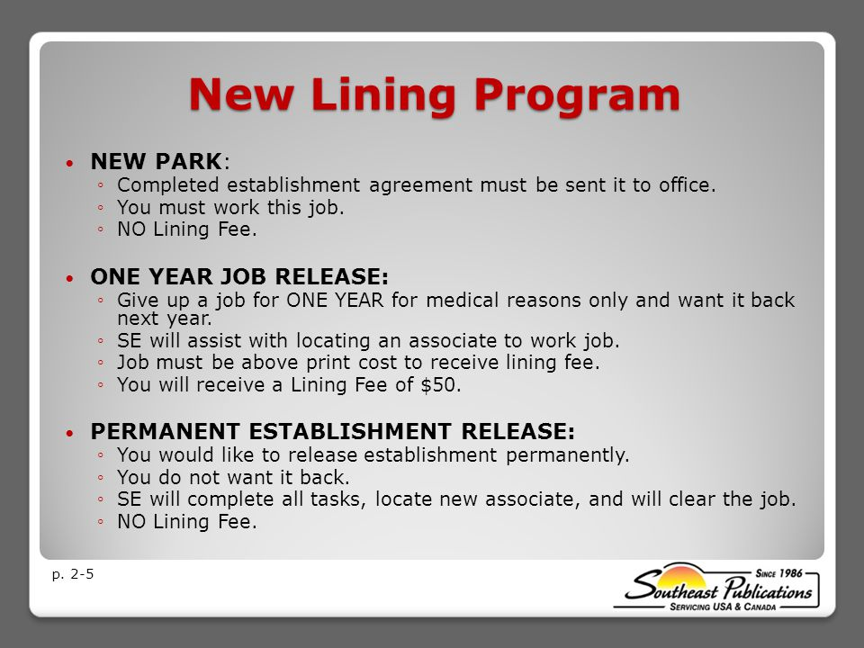 New Lining Program NEW PARK: ◦Completed establishment agreement must be sent it to office.