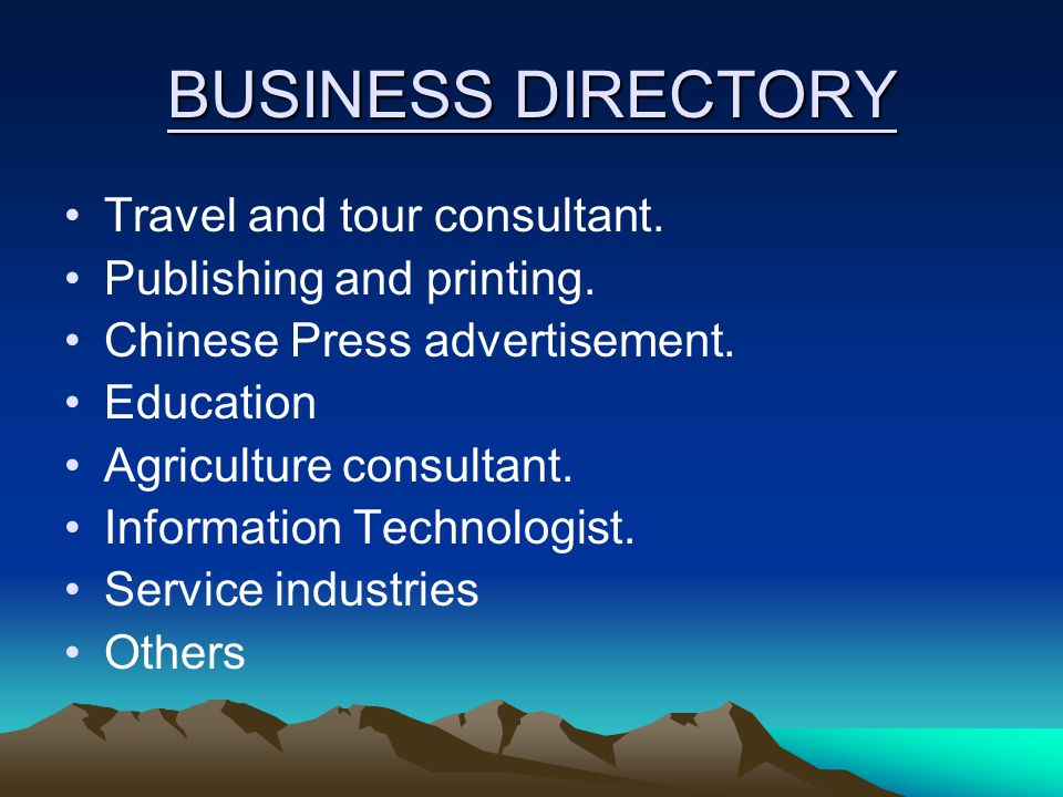 BUSINESS DIRECTORY Travel and tour consultant. Publishing and printing.