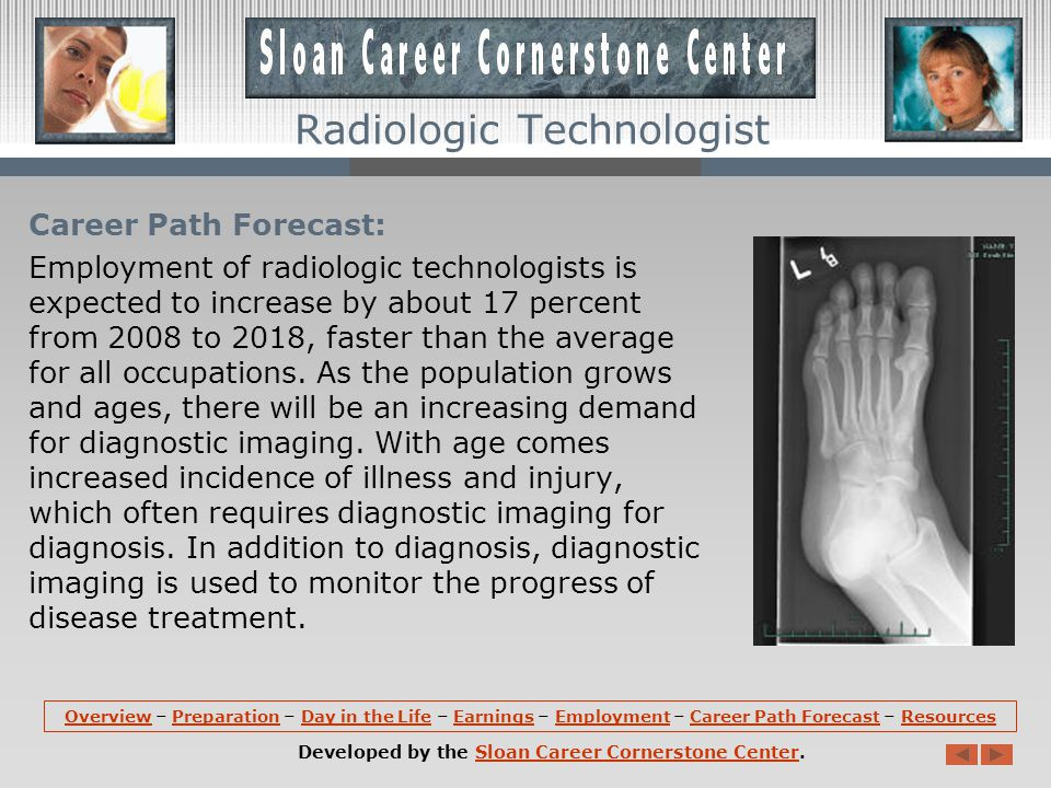 Employment: Radiologic technologists hold about 214,700 jobs in the United States.