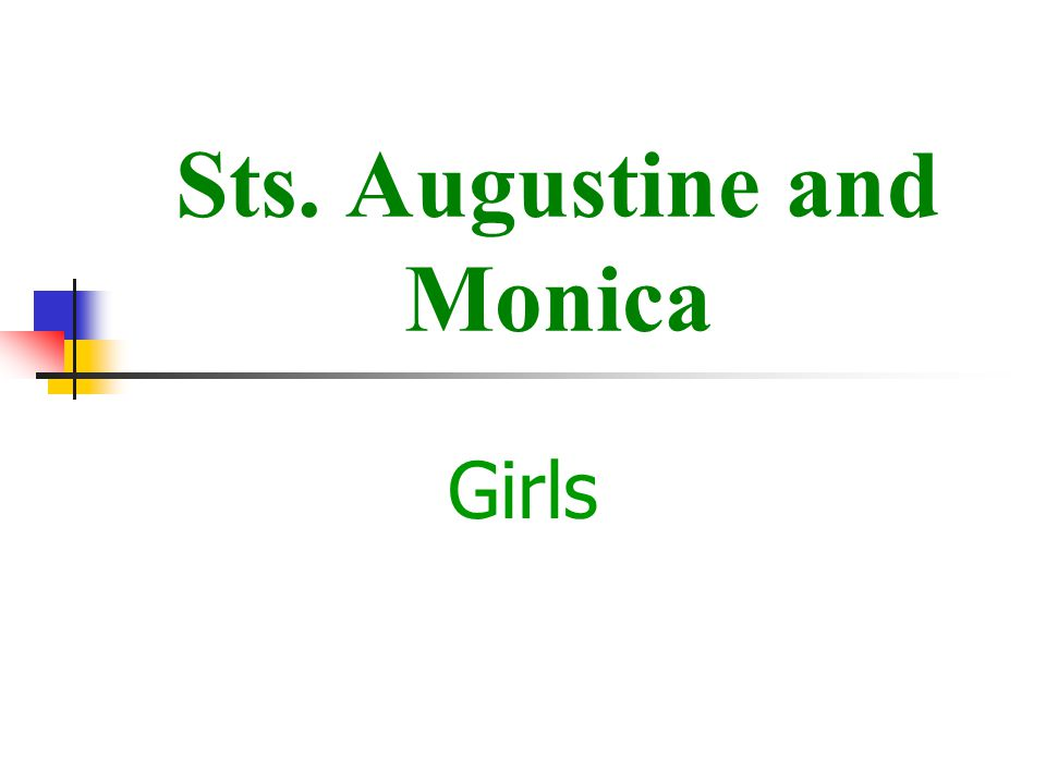 Sts. Augustine and Monica Girls