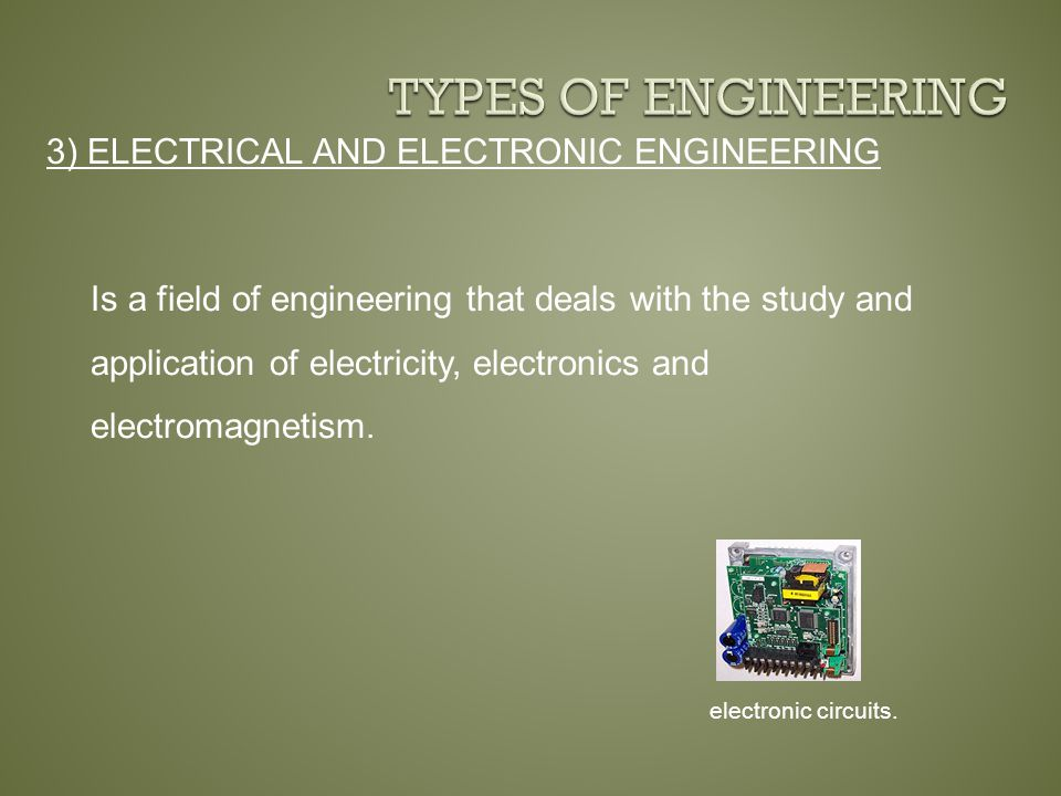 3) ELECTRICAL AND ELECTRONIC ENGINEERING electronic circuits.