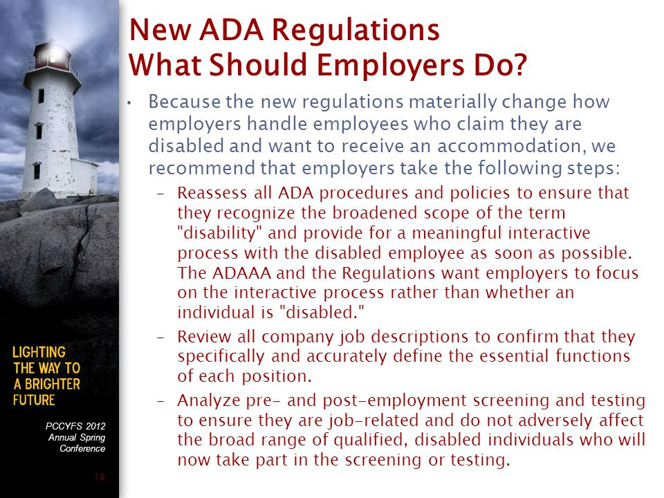 PCCYFS 2012 Annual Spring Conference 19 New ADA Regulations What Should Employers Do.