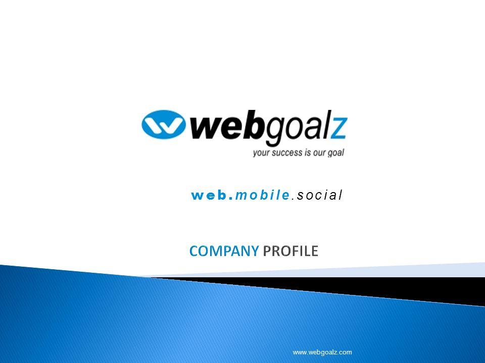 www.webgoalz.com web. mobile.social