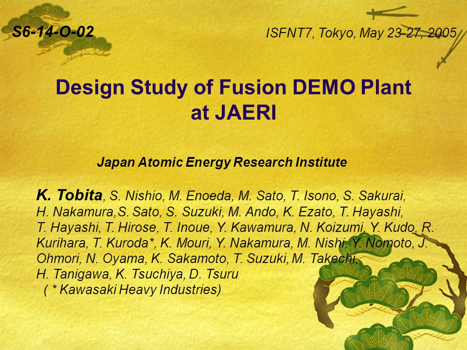 Design Study of Fusion DEMO Plant at JAERI Japan Atomic Energy Research Institute K.
