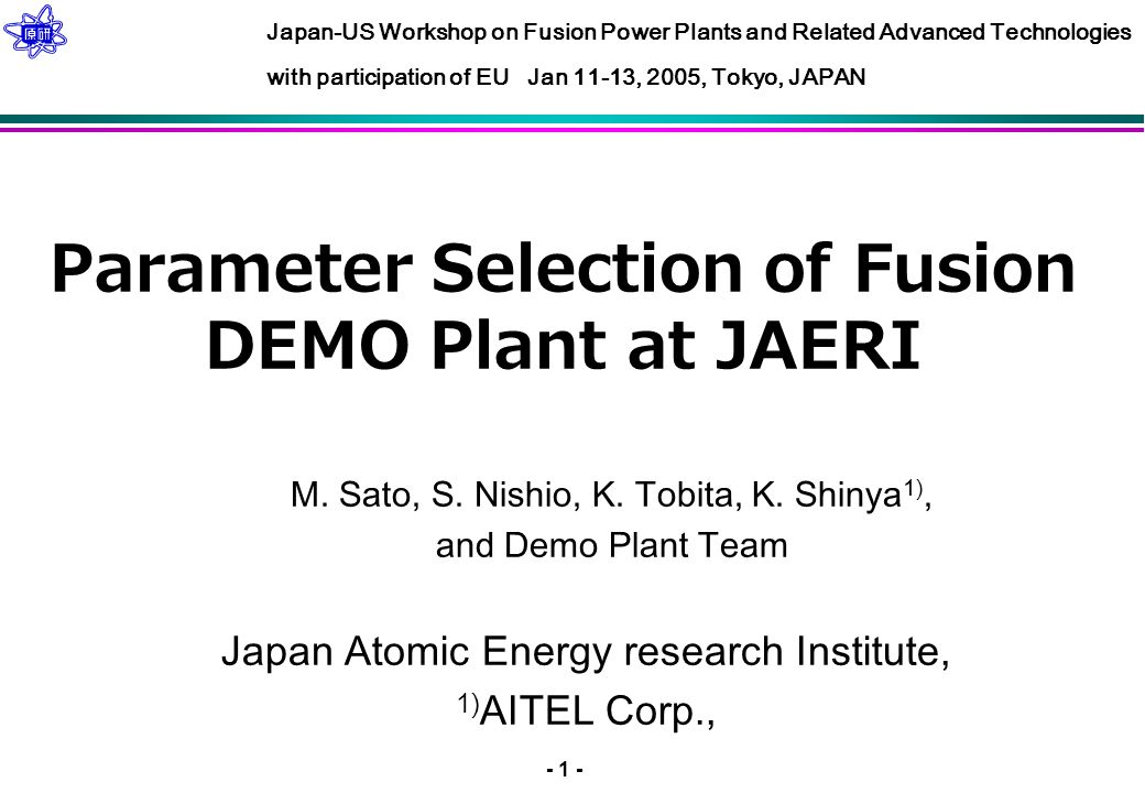 - 1 - Parameter Selection of Fusion DEMO Plant at JAERI M.
