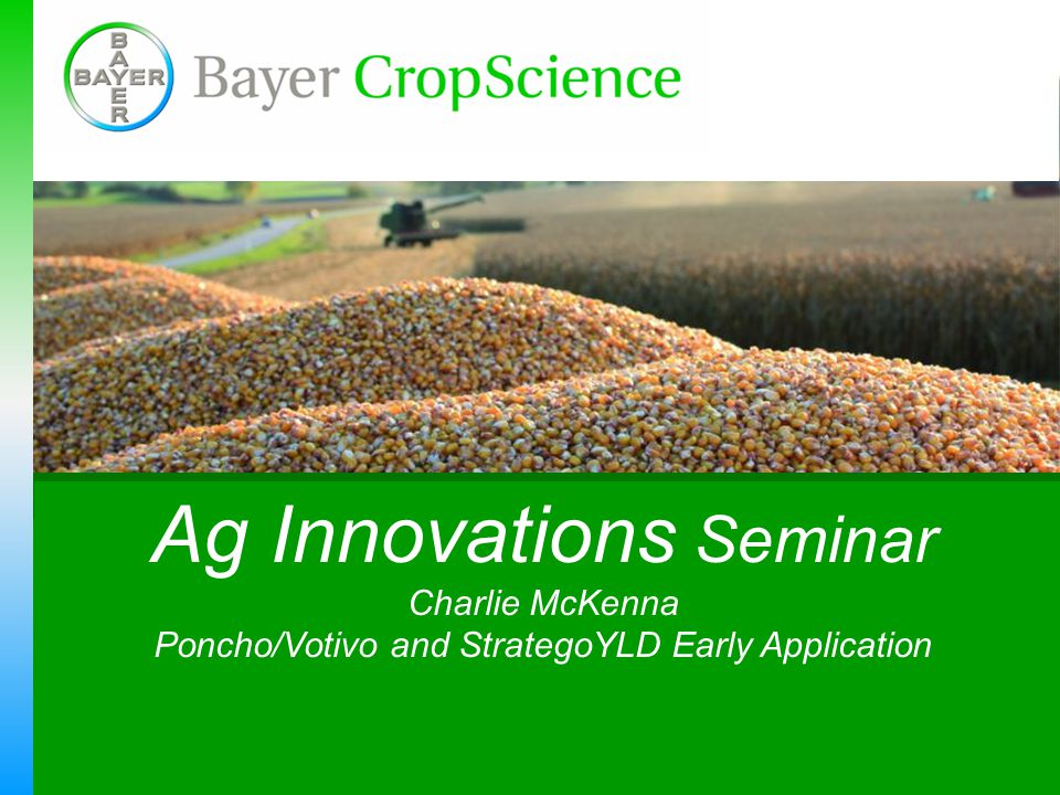 Ag Innovations Seminar Charlie McKenna Poncho/Votivo and StrategoYLD Early Application